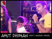 Amit Dhiman | best anchor | corporate ,  wedding ,  birthday - Delhi