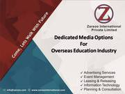 1.	Overseas Education Branding 2.	Overseas Consultants Advertisement