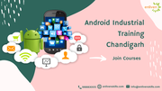 Android Industrial Training Chandigarh