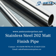 Stainless Steel 202 Matt Finish Pipe Manufacturer in India