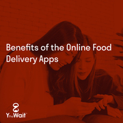 Benefits of Online Food Delivery Apps